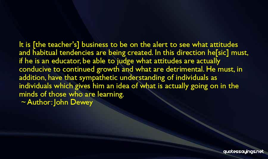 Business Growth Quotes By John Dewey