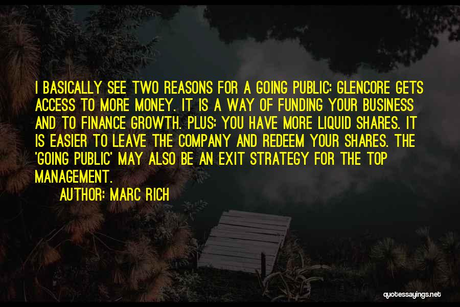 Business Growth Quotes By Marc Rich