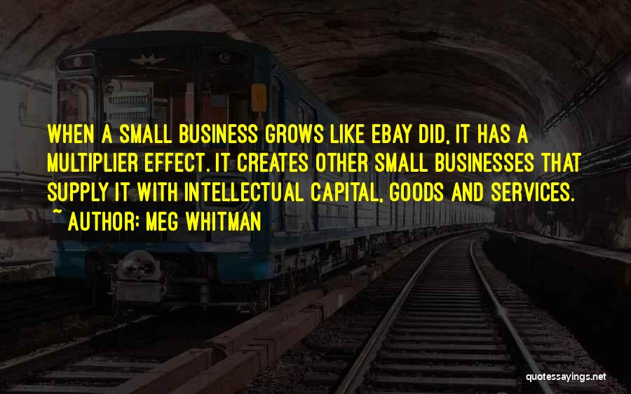 Business Growth Quotes By Meg Whitman