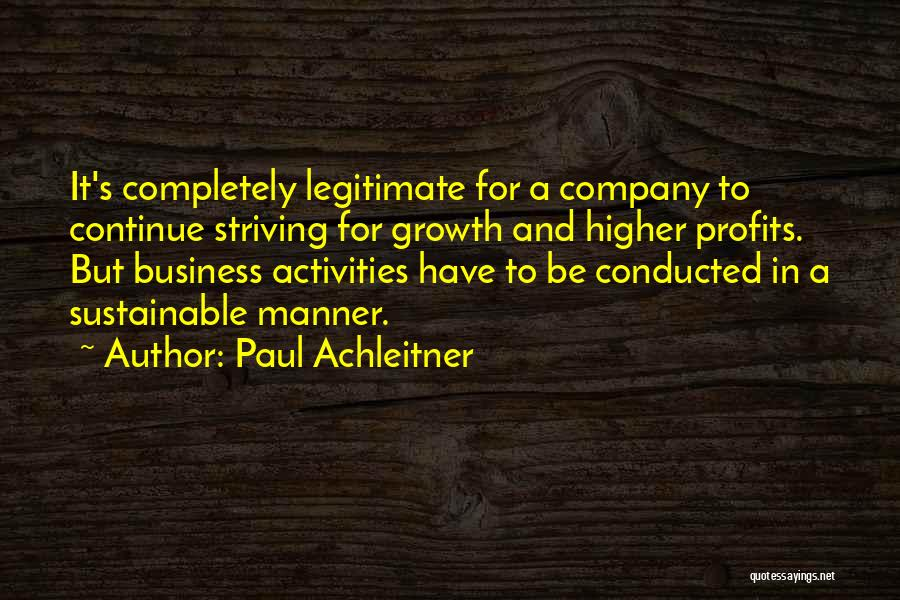 Business Growth Quotes By Paul Achleitner
