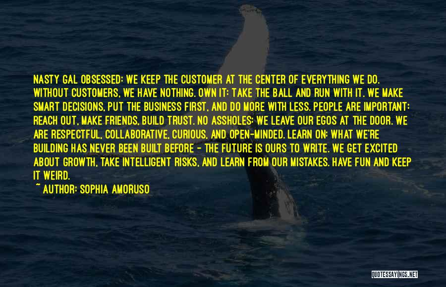 Business Growth Quotes By Sophia Amoruso