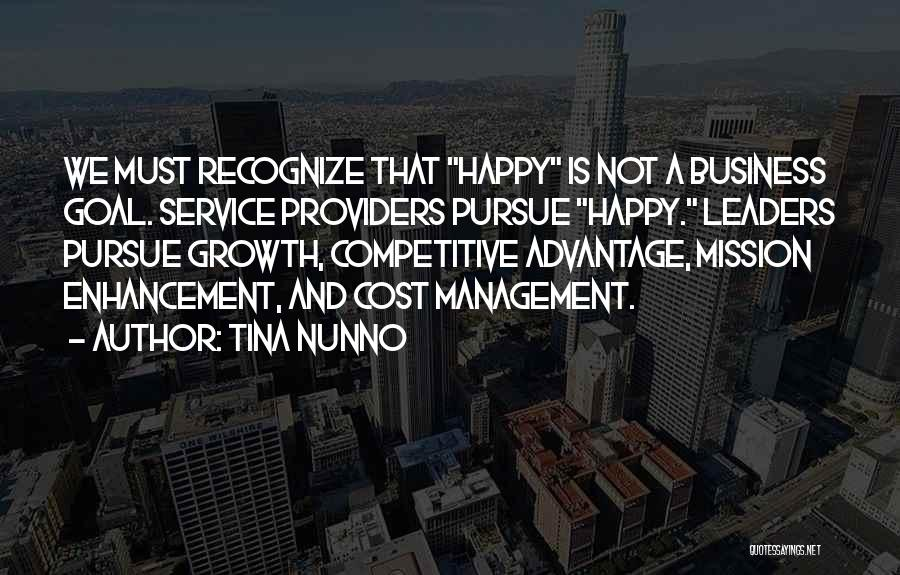 Business Growth Quotes By Tina Nunno
