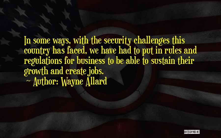 Business Growth Quotes By Wayne Allard
