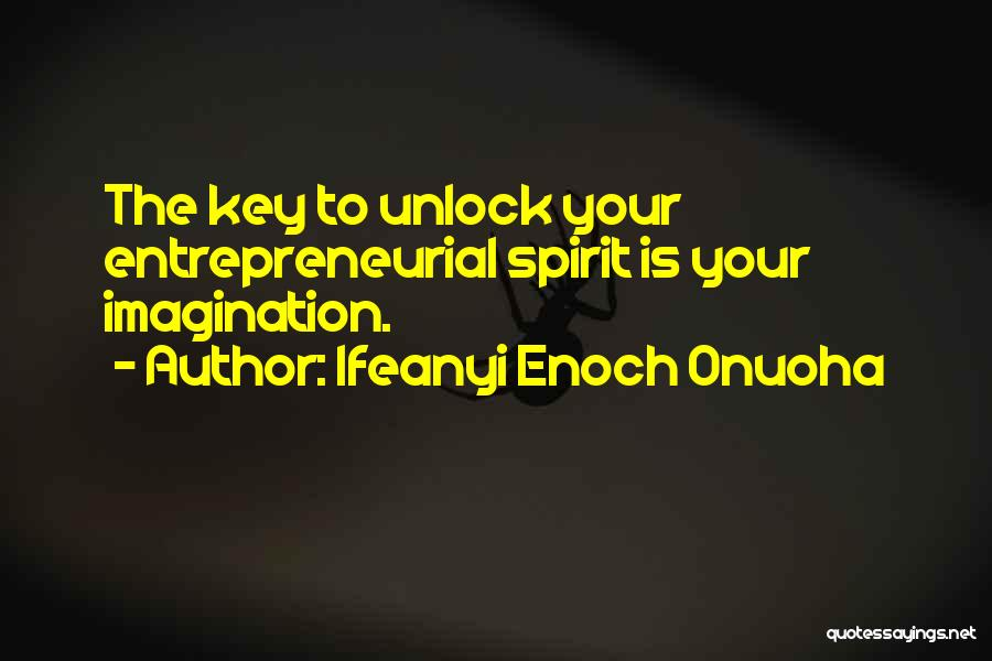 Business Mogul Quotes By Ifeanyi Enoch Onuoha