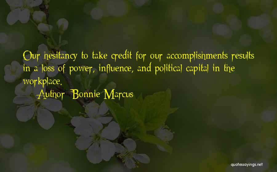 Business Results Quotes By Bonnie Marcus