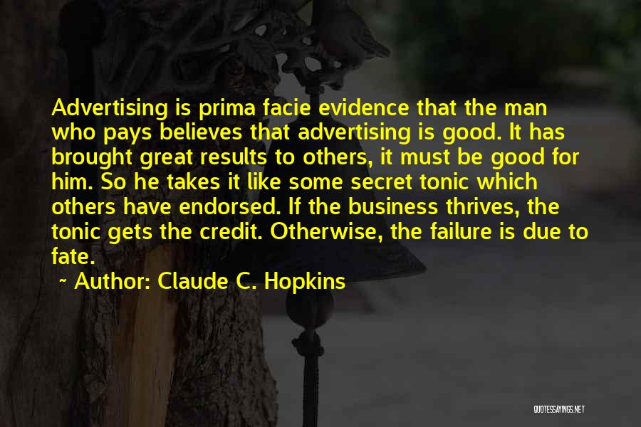 Business Results Quotes By Claude C. Hopkins