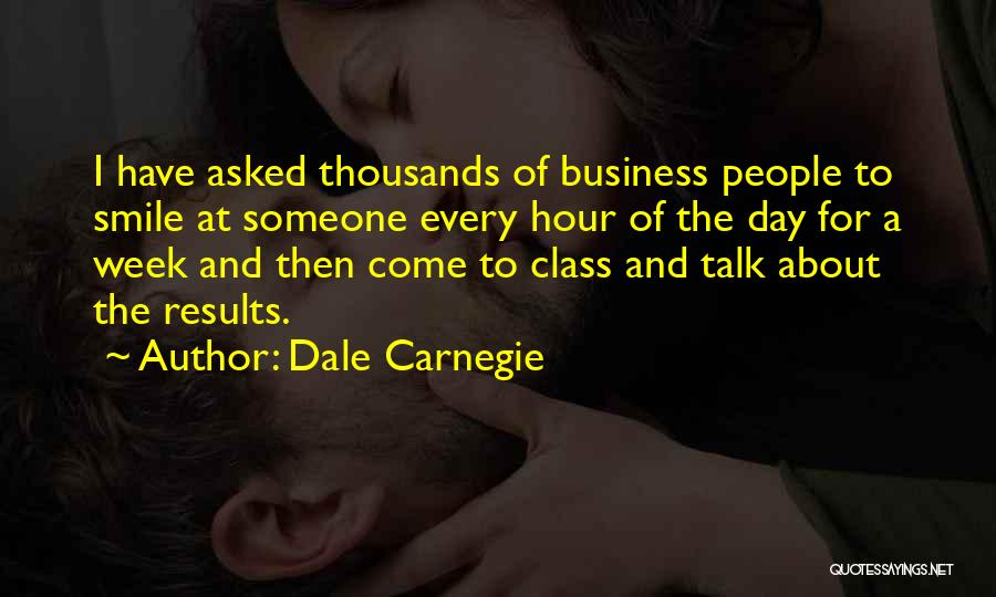Business Results Quotes By Dale Carnegie