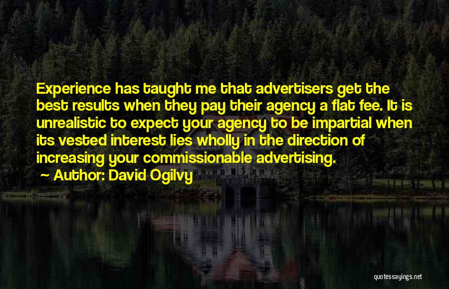 Business Results Quotes By David Ogilvy