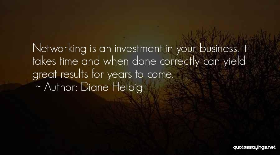 Business Results Quotes By Diane Helbig