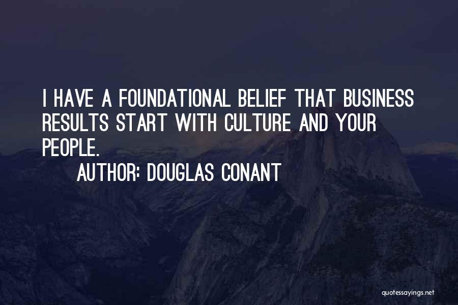 Business Results Quotes By Douglas Conant