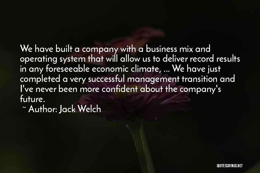 Business Results Quotes By Jack Welch