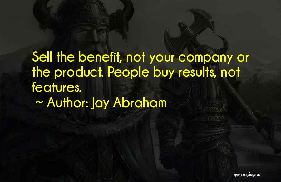 Business Results Quotes By Jay Abraham