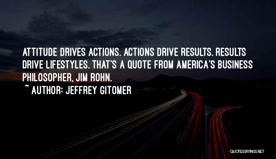 Business Results Quotes By Jeffrey Gitomer