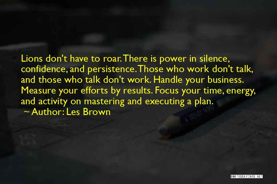 Business Results Quotes By Les Brown