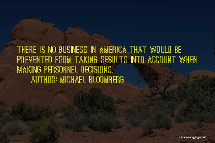Business Results Quotes By Michael Bloomberg