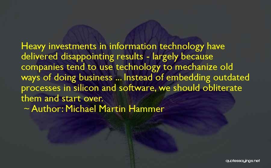 Business Results Quotes By Michael Martin Hammer