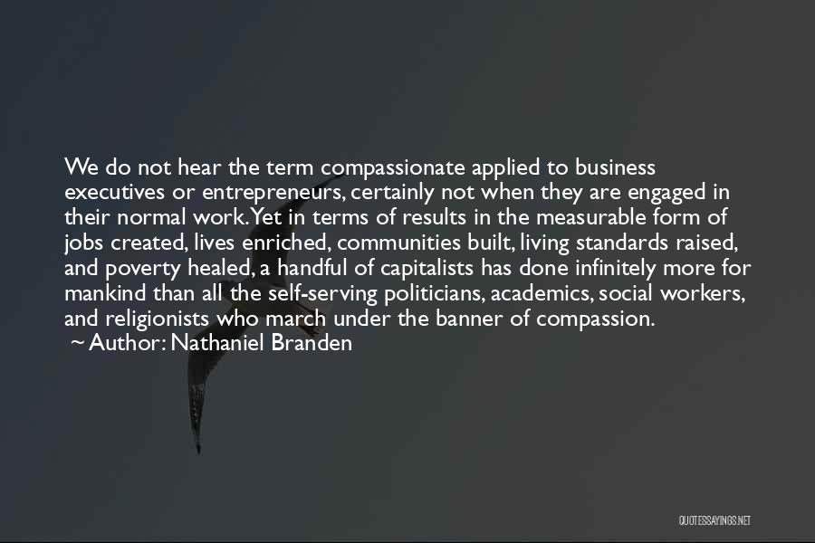Business Results Quotes By Nathaniel Branden