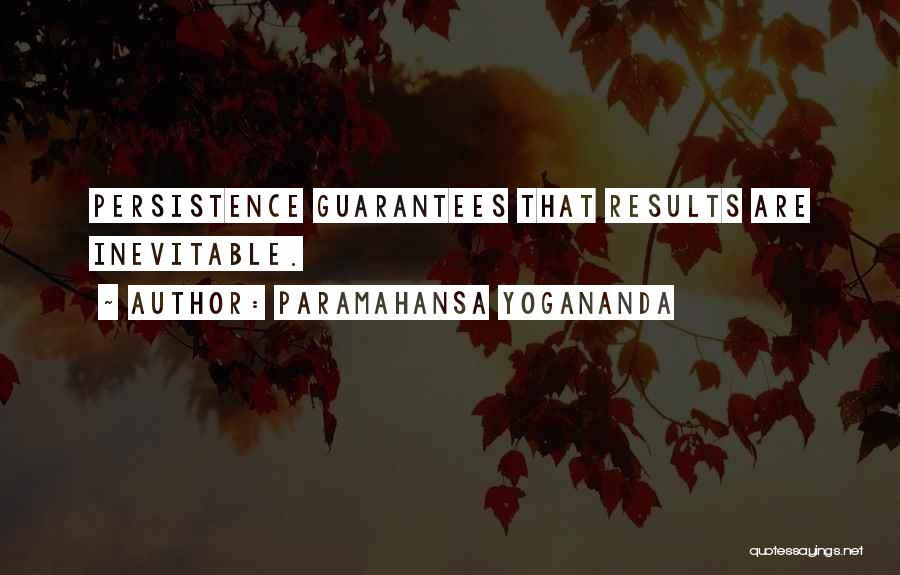 Business Results Quotes By Paramahansa Yogananda