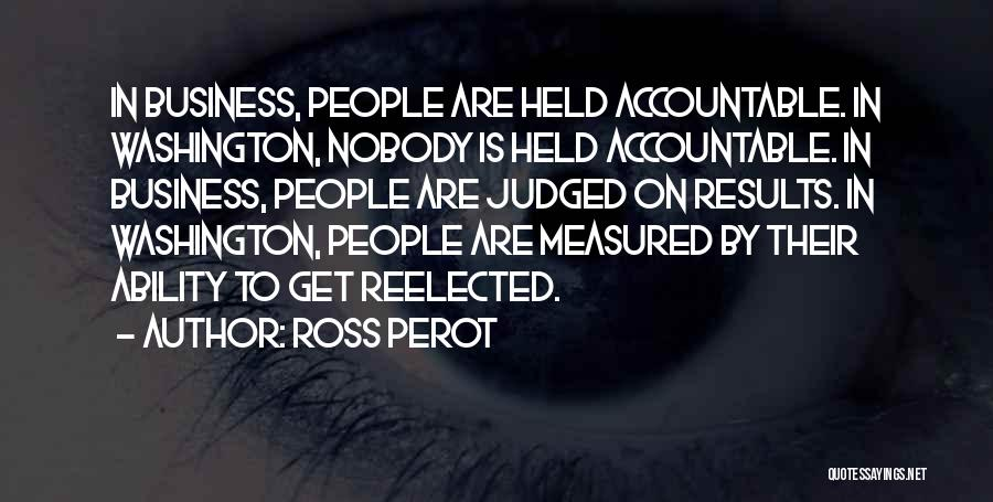 Business Results Quotes By Ross Perot