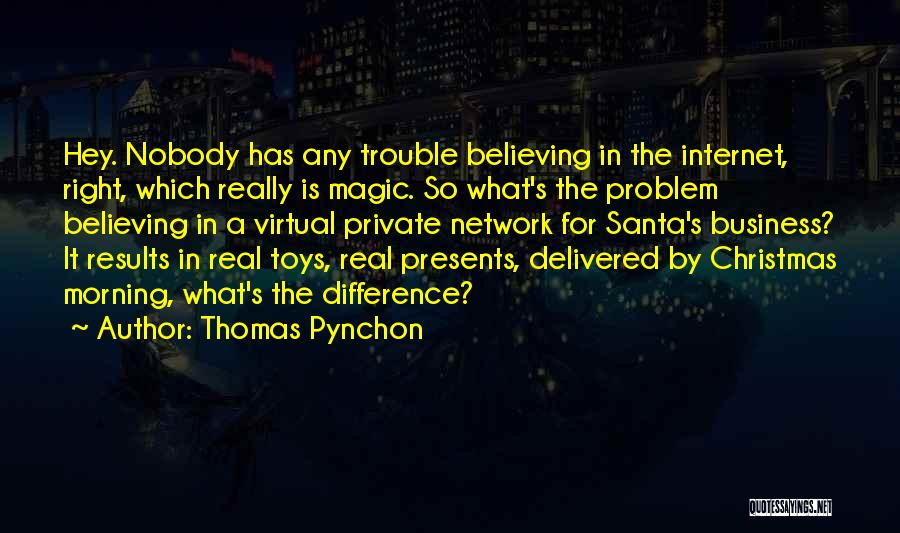 Business Results Quotes By Thomas Pynchon