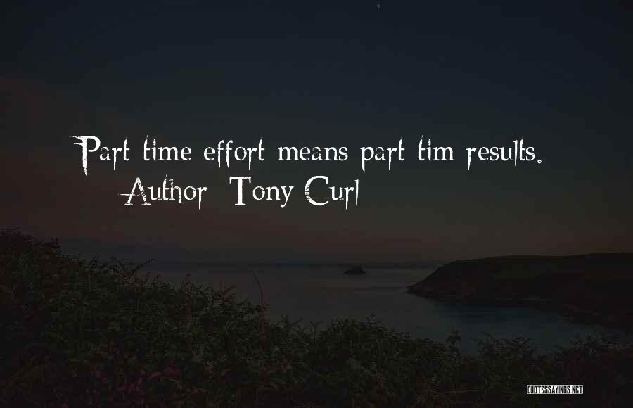 Business Results Quotes By Tony Curl