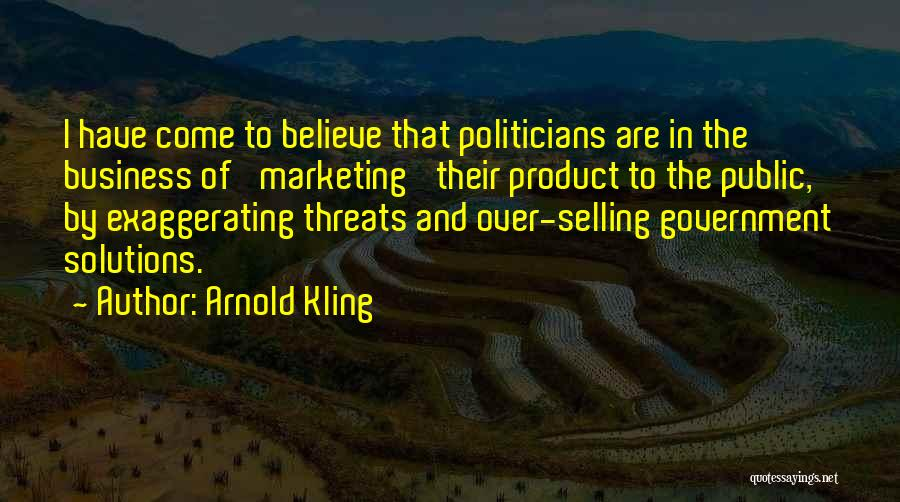 Business Solutions Quotes By Arnold Kling