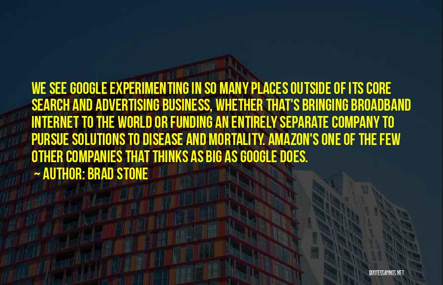 Business Solutions Quotes By Brad Stone