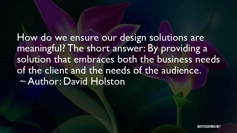 Business Solutions Quotes By David Holston