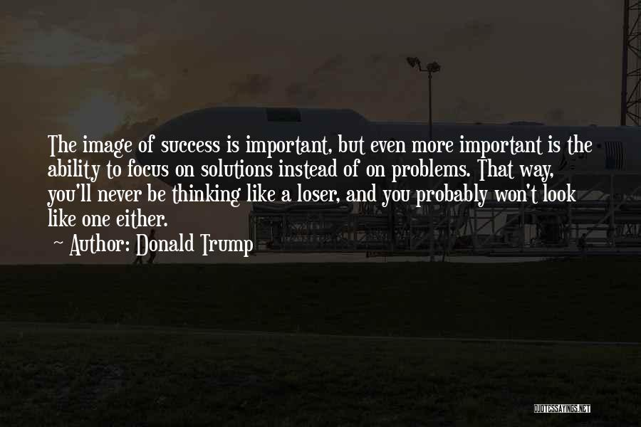 Business Solutions Quotes By Donald Trump