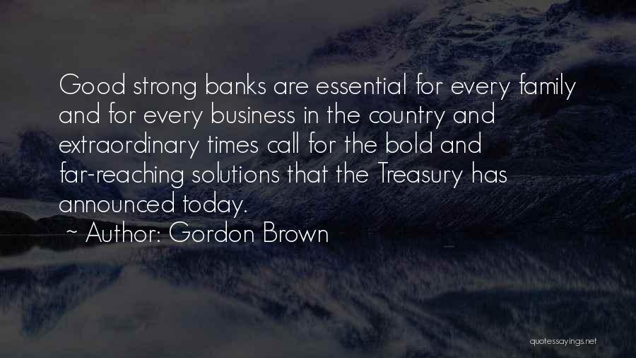Business Solutions Quotes By Gordon Brown