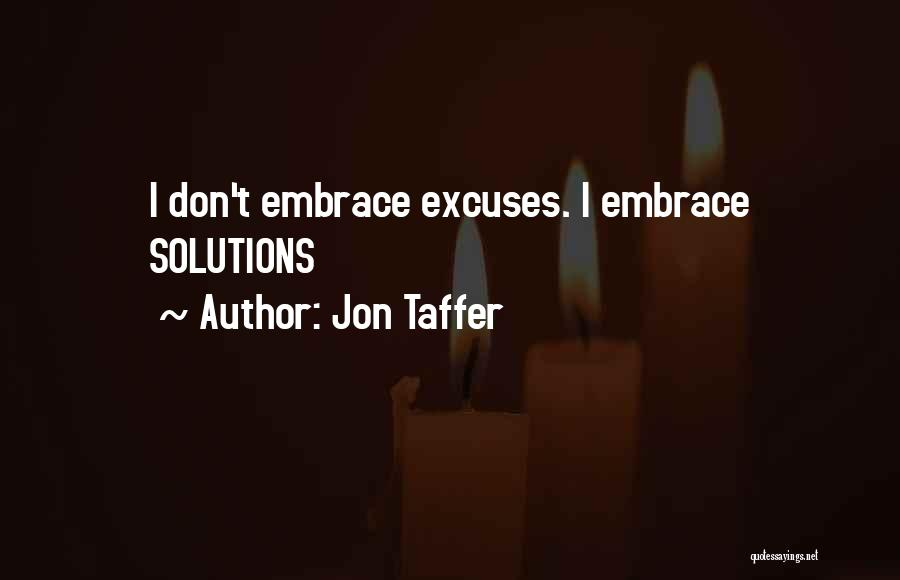 Business Solutions Quotes By Jon Taffer