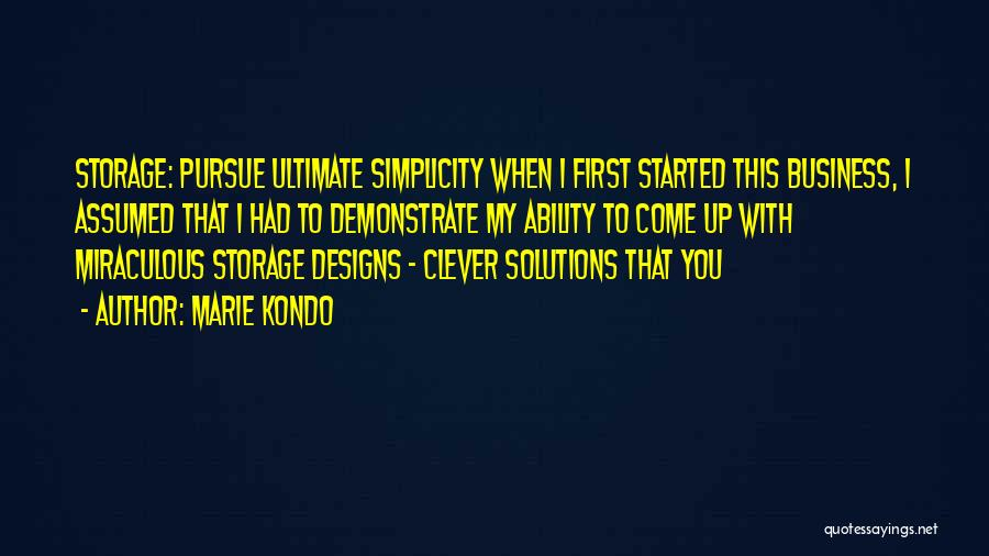 Business Solutions Quotes By Marie Kondo