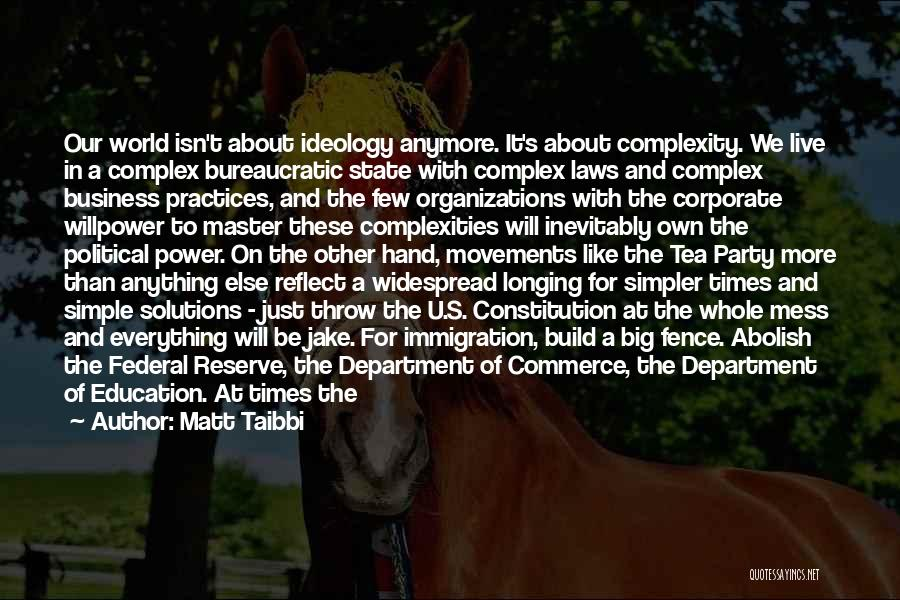 Business Solutions Quotes By Matt Taibbi