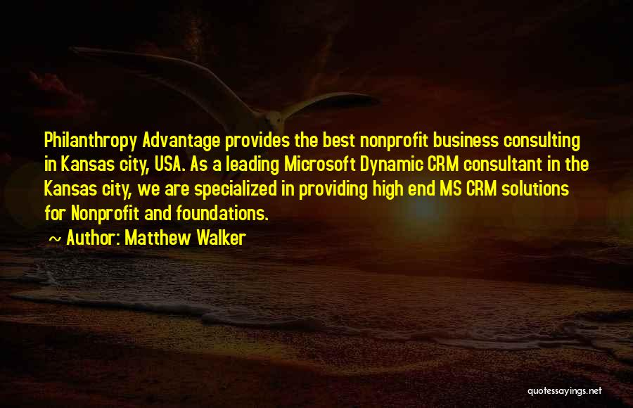 Business Solutions Quotes By Matthew Walker