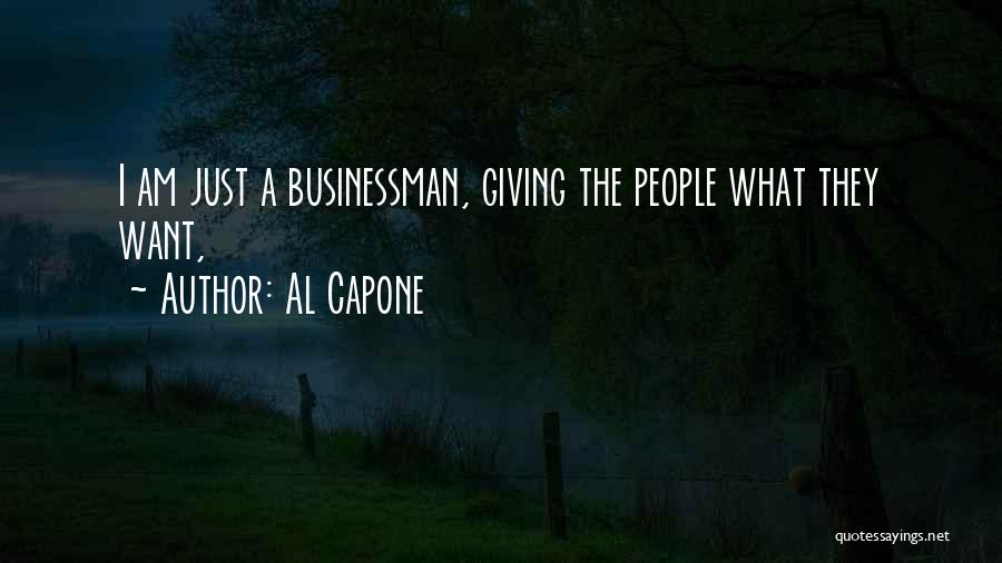 Businessman Quotes By Al Capone