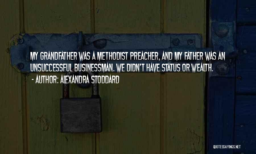 Businessman Quotes By Alexandra Stoddard