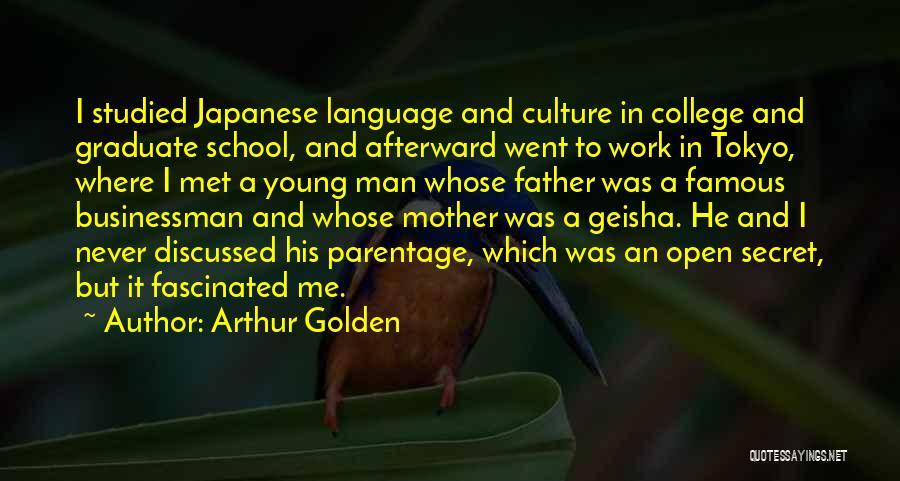 Businessman Quotes By Arthur Golden