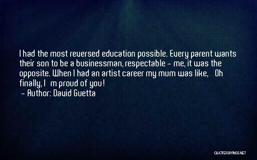 Businessman Quotes By David Guetta