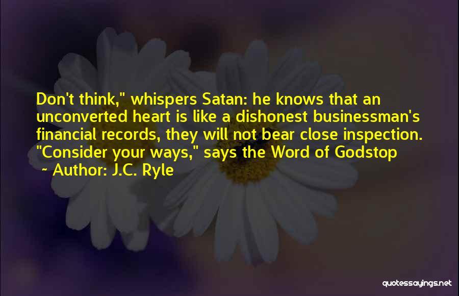Businessman Quotes By J.C. Ryle