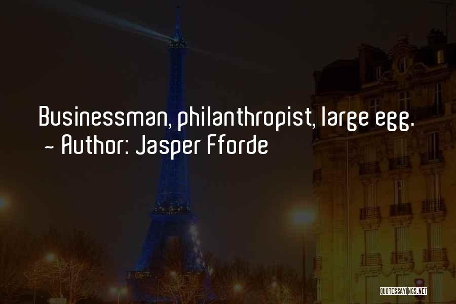 Businessman Quotes By Jasper Fforde