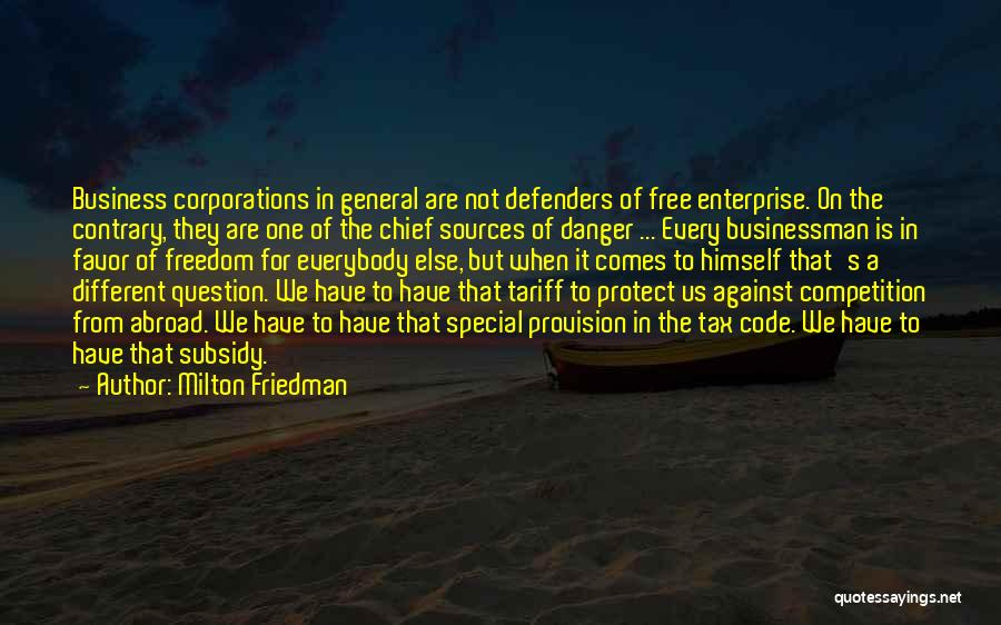 Businessman Quotes By Milton Friedman