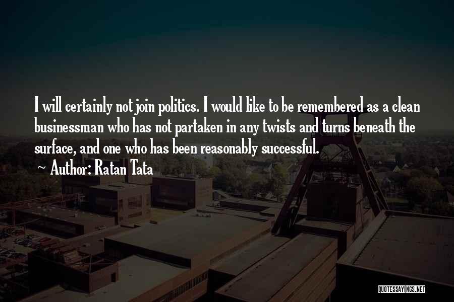 Businessman Quotes By Ratan Tata
