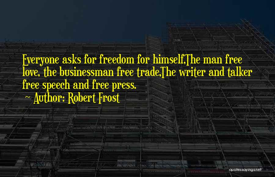 Businessman Quotes By Robert Frost