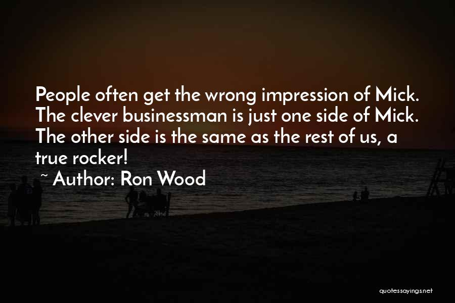 Businessman Quotes By Ron Wood