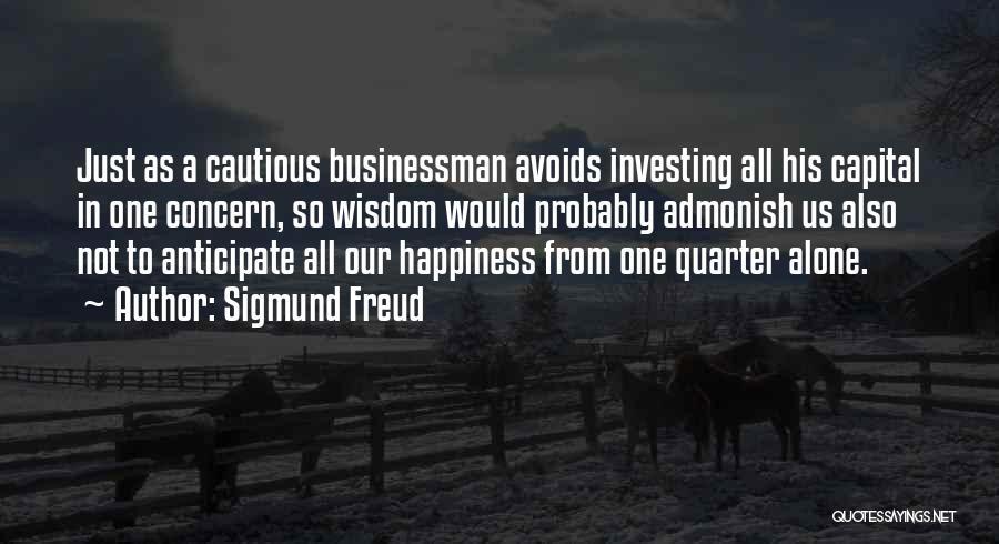 Businessman Quotes By Sigmund Freud