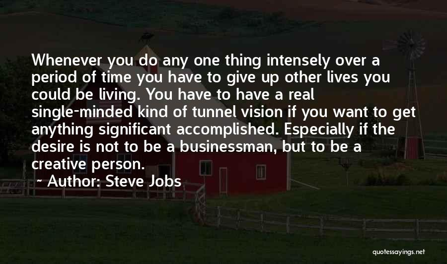 Businessman Quotes By Steve Jobs