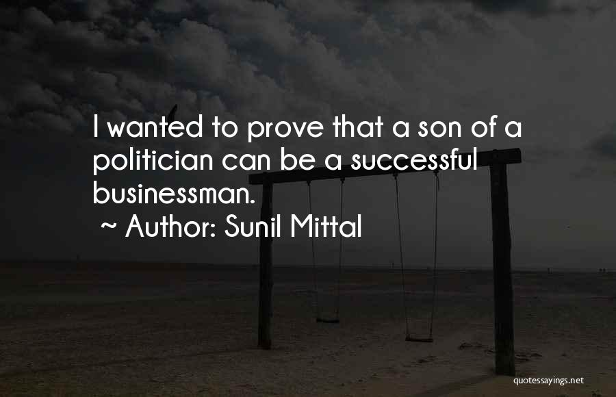 Businessman Quotes By Sunil Mittal