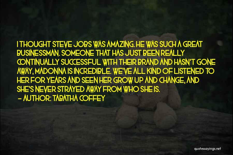 Businessman Quotes By Tabatha Coffey