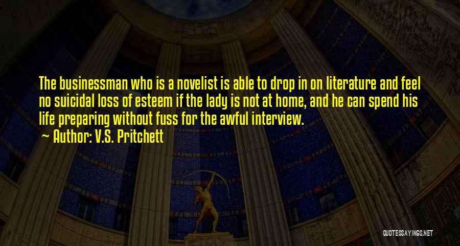 Businessman Quotes By V.S. Pritchett
