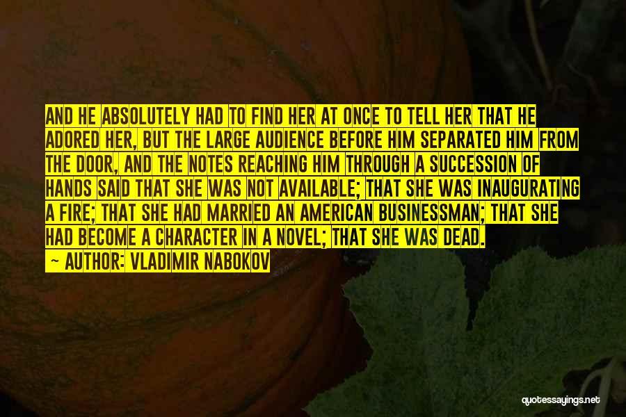 Businessman Quotes By Vladimir Nabokov